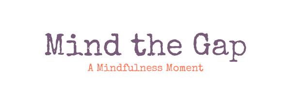 Mind the Gap (3)